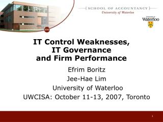 IT Control Weaknesses,  IT Governance  and Firm Performance