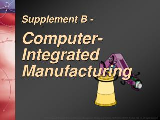 Supplement B - Computer-Integrated Manufacturing