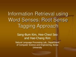 Information Retrieval using Word Senses: Root Sense Tagging Approach