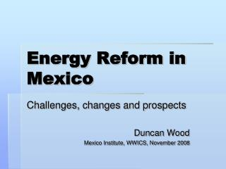 Energy Reform in Mexico
