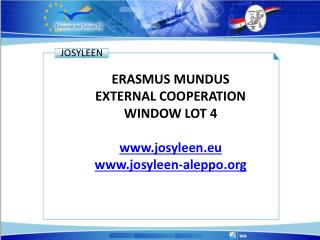 ERASMUS MUNDUS EXTERNAL COOPERATION WINDOW LOT 4 josyleen.eu josyleen-aleppo