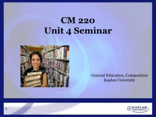 CM 220  Unit 4 Seminar