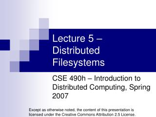 Lecture 5 – Distributed Filesystems