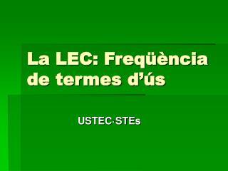 La LEC: Freqüència de termes d'ús