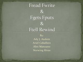Fread Fwrite & Fgets Fputs & Ftell  Rewind