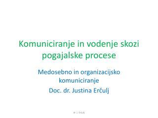 Komuniciranje in vodenje skozi pogajalske procese