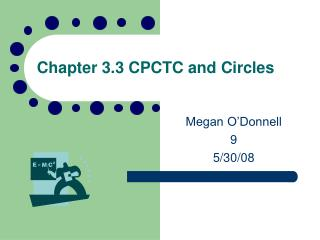 Chapter 3.3 CPCTC and Circles