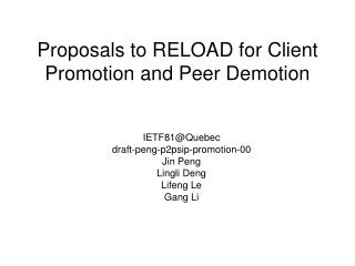 Proposals to RELOAD for Client Promotion and Peer Demotion