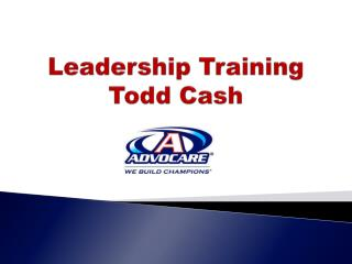 Leadership Training Todd Cash