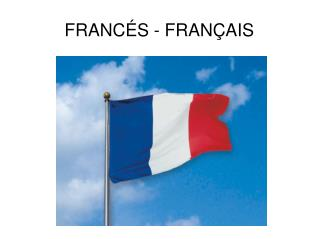 FRANC�S - FRAN�AIS