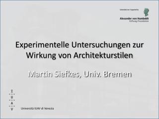 Experimentelle Untersuchungen zur Wirkung von Architekturstilen