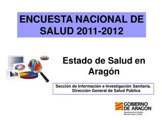 ENCUESTA NACIONAL DE SALUD 2011-2012