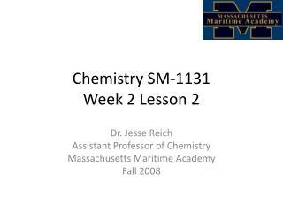 Chemistry SM-1131 Week 2 Lesson 2