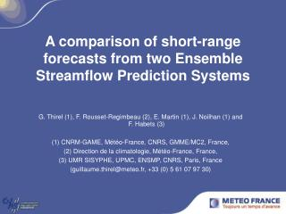 A comparison of short-range forecasts from two Ensemble Streamflow Prediction Systems
