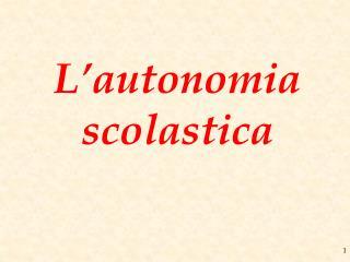 L�autonomia scolastica