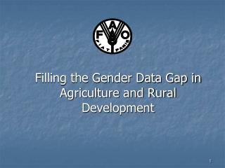 Filling the Gender Data Gap in  Agriculture and Rural Development