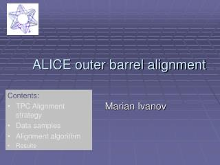 ALICE outer barrel alignment