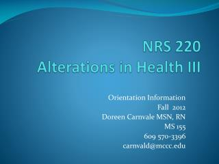 NRS 220 Alterations in Health III