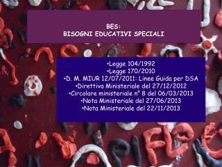 BES: BISOGNI EDUCATIVI SPECIALI