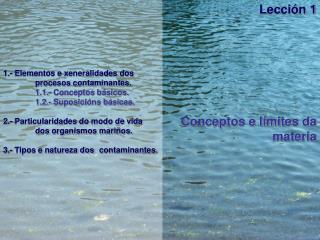 Lección 1 Conceptos e límites da materia