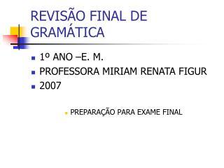 REVISÃO FINAL DE GRAMÁTICA