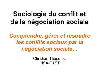Sociologie du conflit et de la n gociation sociale   Comprendre, g rer et r soudre les conflits sociaux par la n gociati