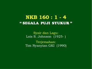 NKB 160 : 1 - 4