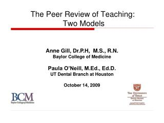 The Peer Review of Teaching:  Two Models
