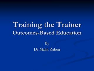 Training the Trainer  Outcomes-Based Education