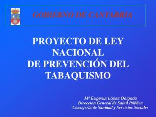PROYECTO DE LEY NACIONAL  DE PREVENCIÓN DEL TABAQUISMO