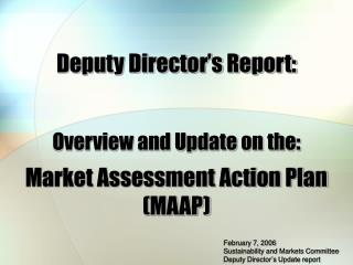 Market Assessment Action Plan  MAAP