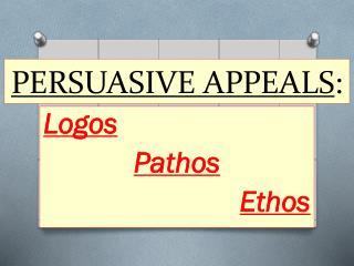 PERSUASIVE APPEALS :