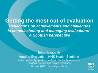 Erica Wimbush Head of Evaluation, NHS Health Scotland