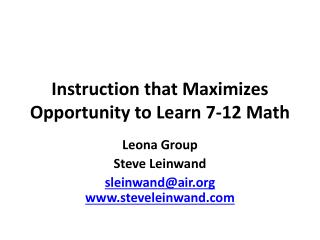 Instruction that Maximizes Opportunity to Learn 7-12 Math