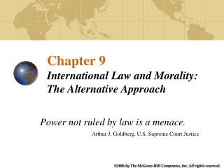 Chapter 9 International Law and Morality: The Alternative Approach
