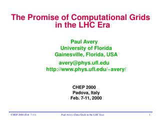 The Promise of Computational Grids in the LHC Era
