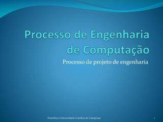 Processo de Engenharia de Computação