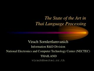 The State of the Art in Thai Language Processing