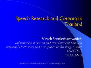 Speech Research and Corpora in Thailand