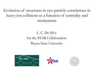 L. C. De Silva for the STAR Collaboration  Wayne State University
