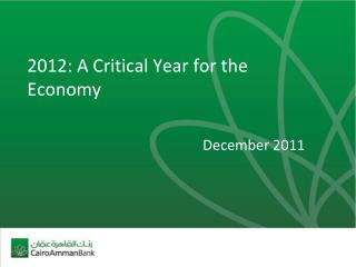 2012: A Critical Year for the Economy