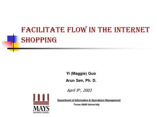 Facilitate Flow in the Internet Shopping