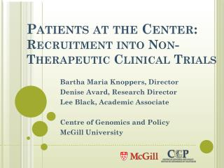 Patients at the Center:  Recruitment into Non-Therapeutic Clinical Trials