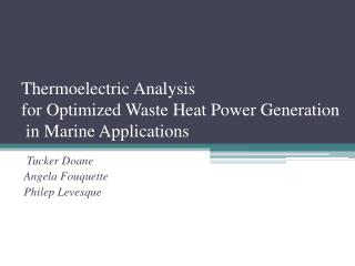 Thermoelectric Analysis for Optimized Waste Heat Power Generation  in Marine Applications