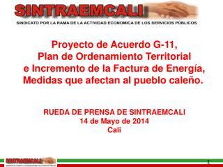 Proyecto de Acuerdo G-11, Plan de Ordenamiento Territorial e Incremento de la Factura de Energía,