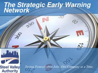 The Strategic Early Warning Network