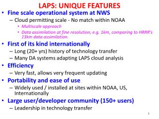 LAPS: UNIQUE FEATURES