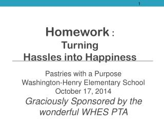 Homework  :  Turning  Hassles into Happiness