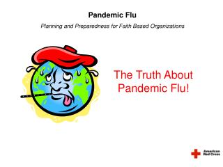 Pandemic Flu Planning and Preparedness for Faith Based Organizations