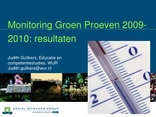 Monitoring Groen Proeven 2009-2010: resultaten